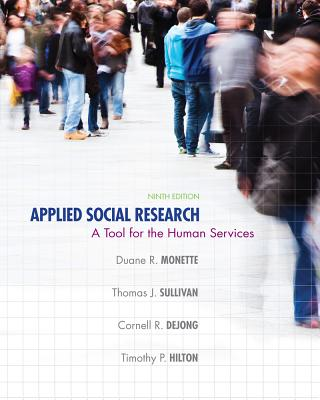 Applied Social Research By Monette, Duane R./ Sullivan, Thomas J./ DeJong, Cornell R.